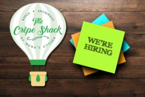 The Crepe Shack is Now Hiring!