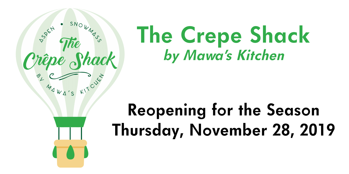 The Crepe Shack is now open for the Fall/Winter Season!