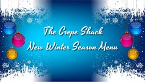 New Crepe Shack Menu for the Winter 2019/2020 Season