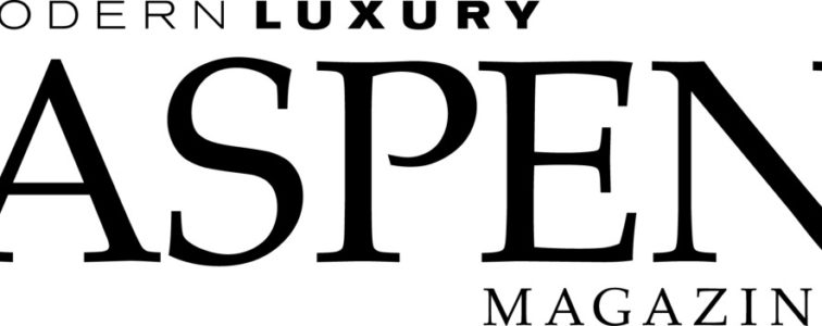 Modern Luxury Magazine - Aspen Edition