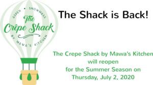 The Crepe Shack by Mawa's Kitchen reopens Thursday, July 2, 2020